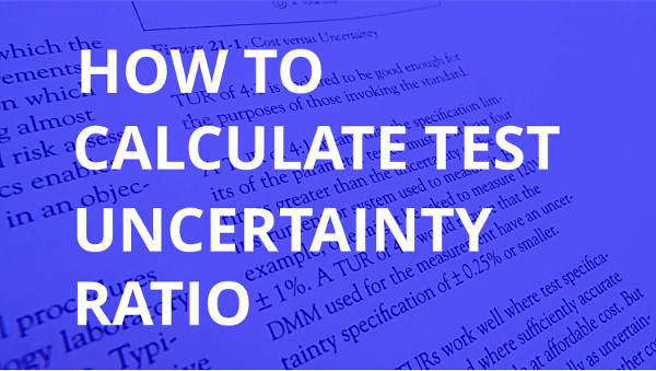 How to Calculate Test Uncertainty Ratio | isobudgets