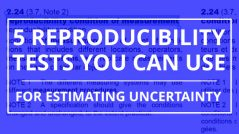 measurement reproducibility for estimating uncertainty