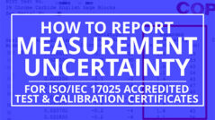 how to report uncertainty for ISO/IEC 17025